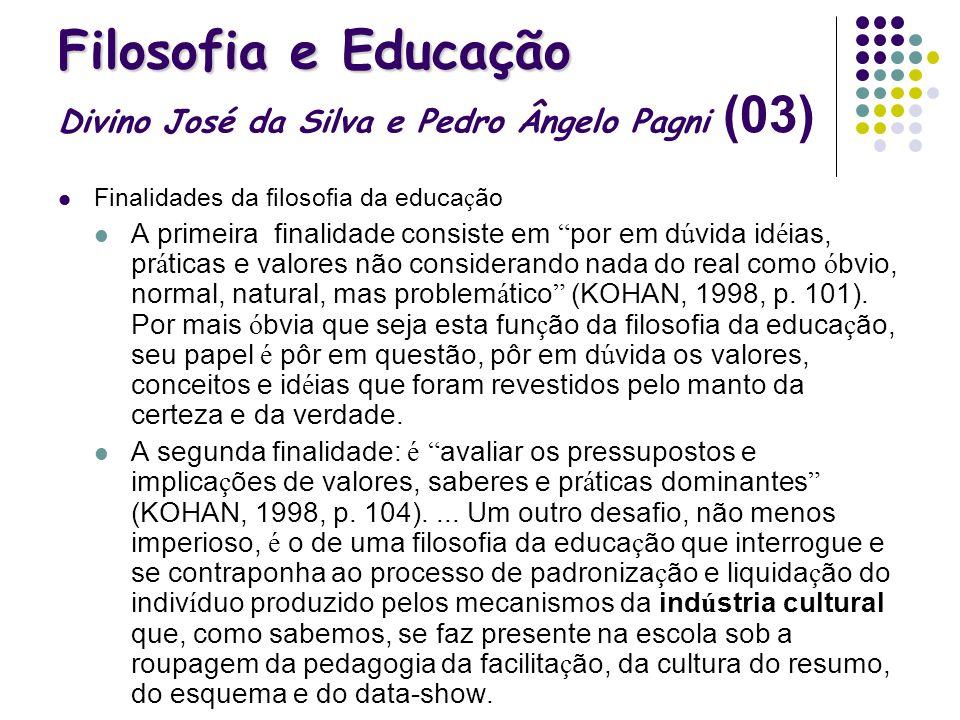 Filosofia e Educação Divino José da Silva e Pedro Ângelo Pagni (03)