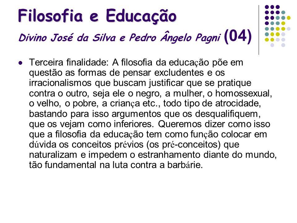 Filosofia e Educação Divino José da Silva e Pedro Ângelo Pagni (04)