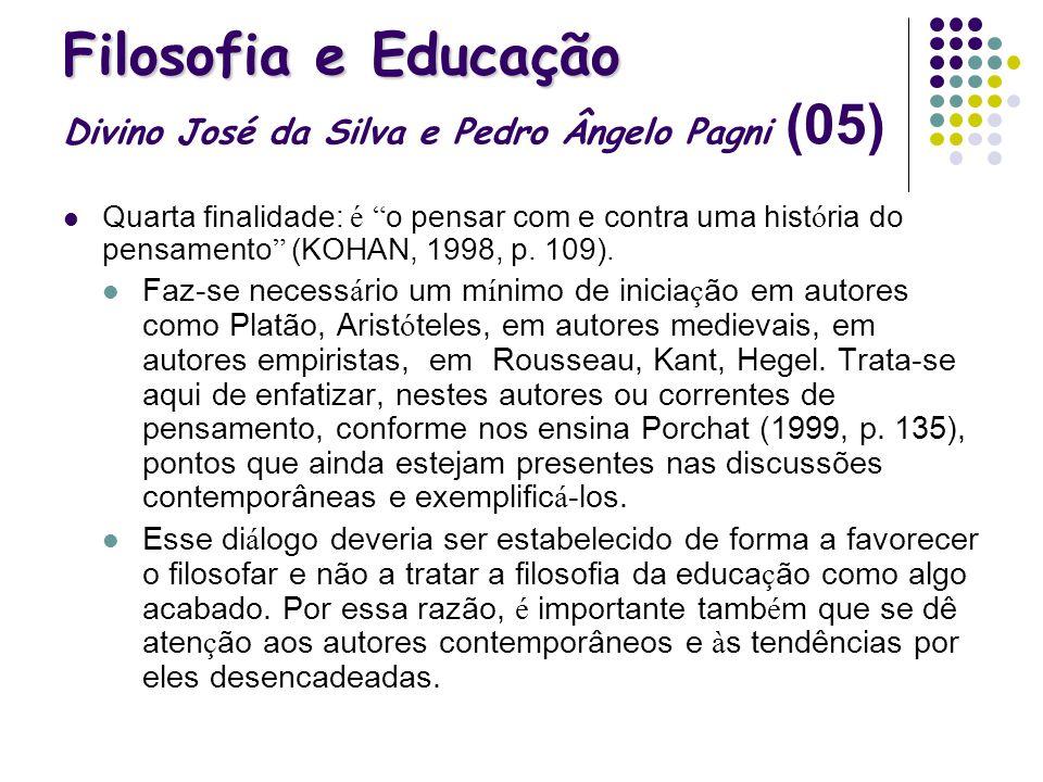 Filosofia e Educação Divino José da Silva e Pedro Ângelo Pagni (05)