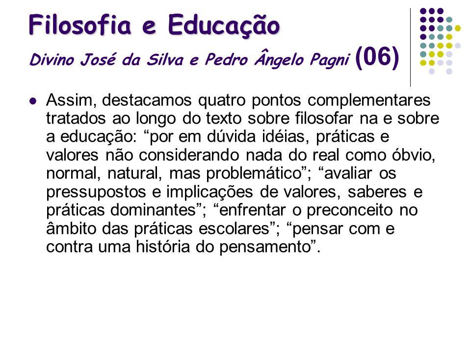 Filosofia e Educação Divino José da Silva e Pedro Ângelo Pagni (06)