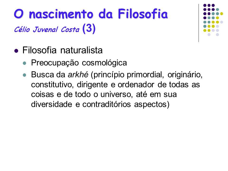 O nascimento da Filosofia Célio Juvenal Costa (3)