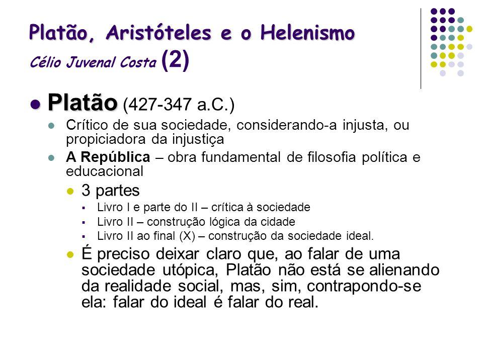 Platão, Aristóteles e o Helenismo Célio Juvenal Costa (2)