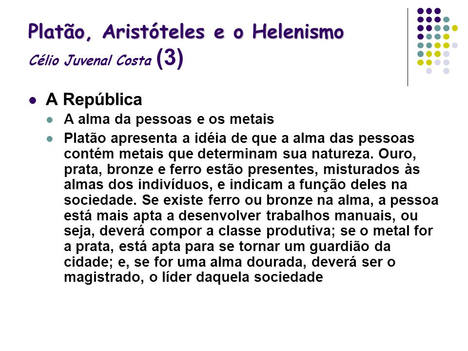 Platão, Aristóteles e o Helenismo Célio Juvenal Costa (3)