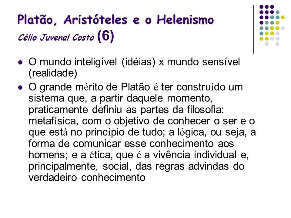 Platão, Aristóteles e o Helenismo Célio Juvenal Costa (6)