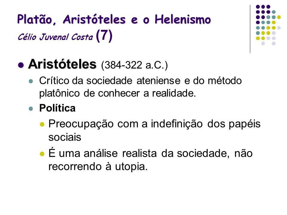 Platão, Aristóteles e o Helenismo Célio Juvenal Costa (7)