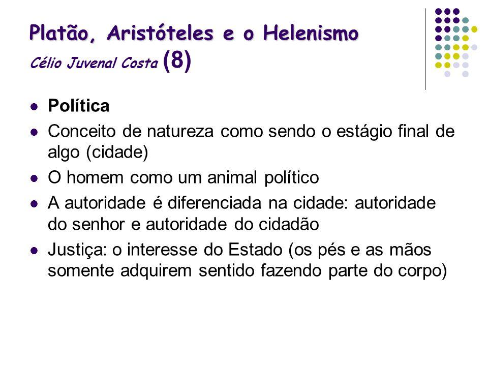Platão, Aristóteles e o Helenismo Célio Juvenal Costa (8)