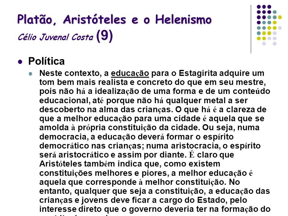 Platão, Aristóteles e o Helenismo Célio Juvenal Costa (9)