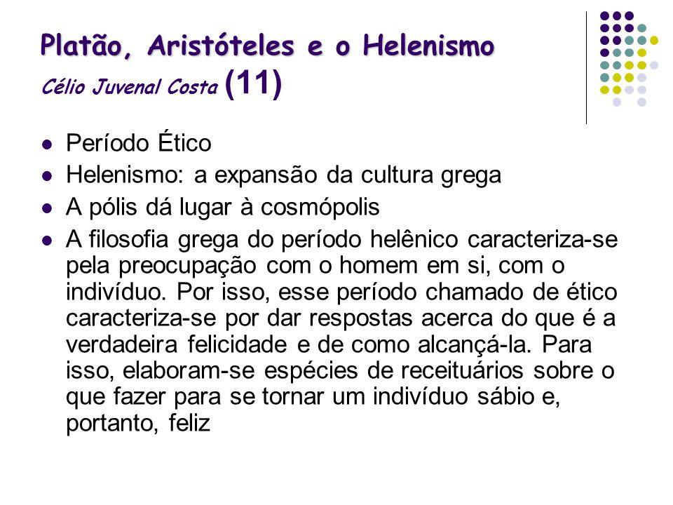 Platão, Aristóteles e o Helenismo Célio Juvenal Costa (11)
