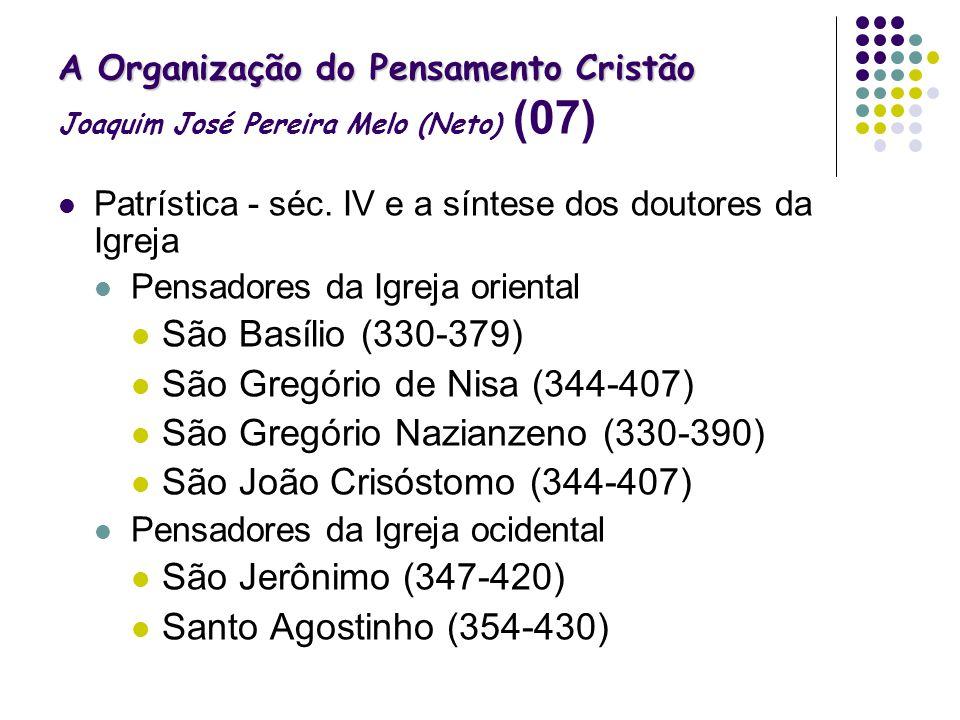 São Gregório de Nisa (344-407) São Gregório Nazianzeno (330-390)