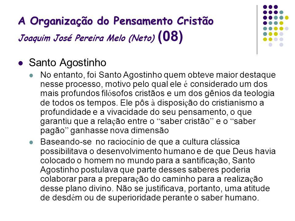 A Organização do Pensamento Cristão Joaquim José Pereira Melo (Neto) (08)