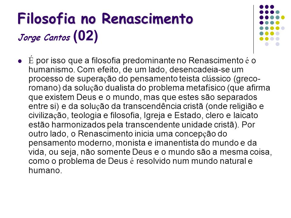 Filosofia no Renascimento Jorge Cantos (02)
