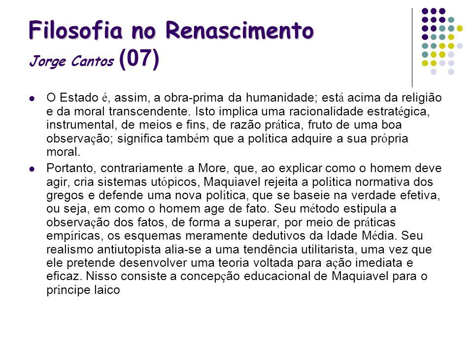 Filosofia no Renascimento Jorge Cantos (07)