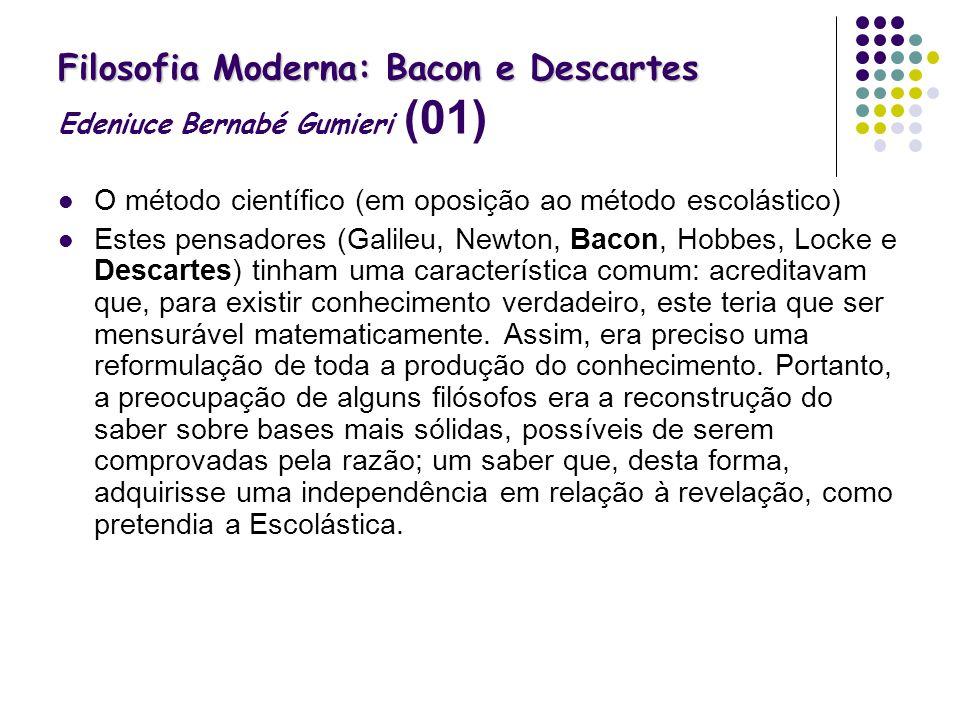 Filosofia Moderna: Bacon e Descartes Edeniuce Bernabé Gumieri (01)