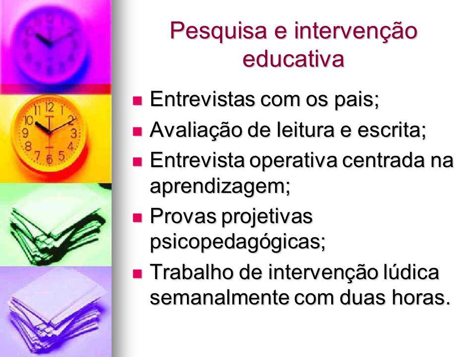 Pesquisa e intervenção educativa