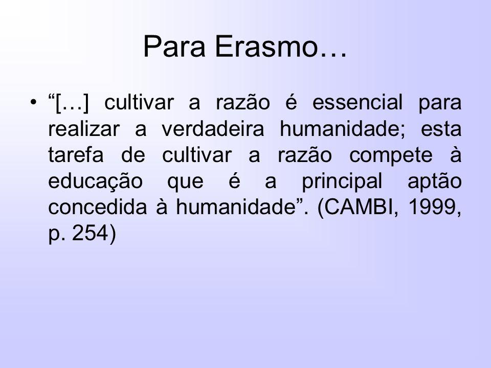 Para Erasmo…