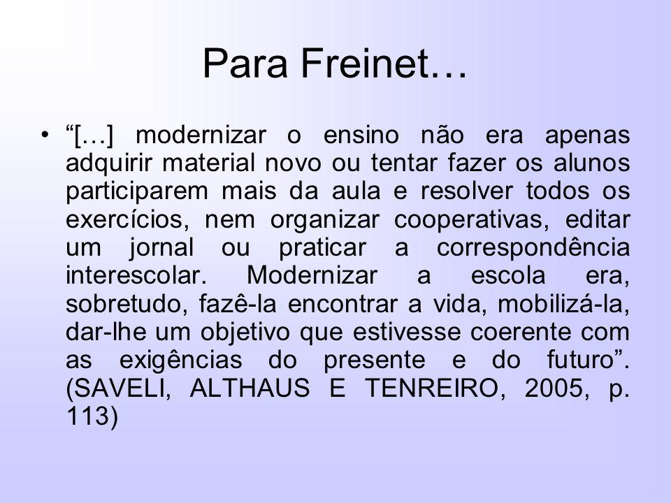 Para Freinet…