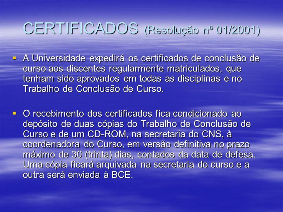 CERTIFICADOS (Resolução nº 01/2001)
