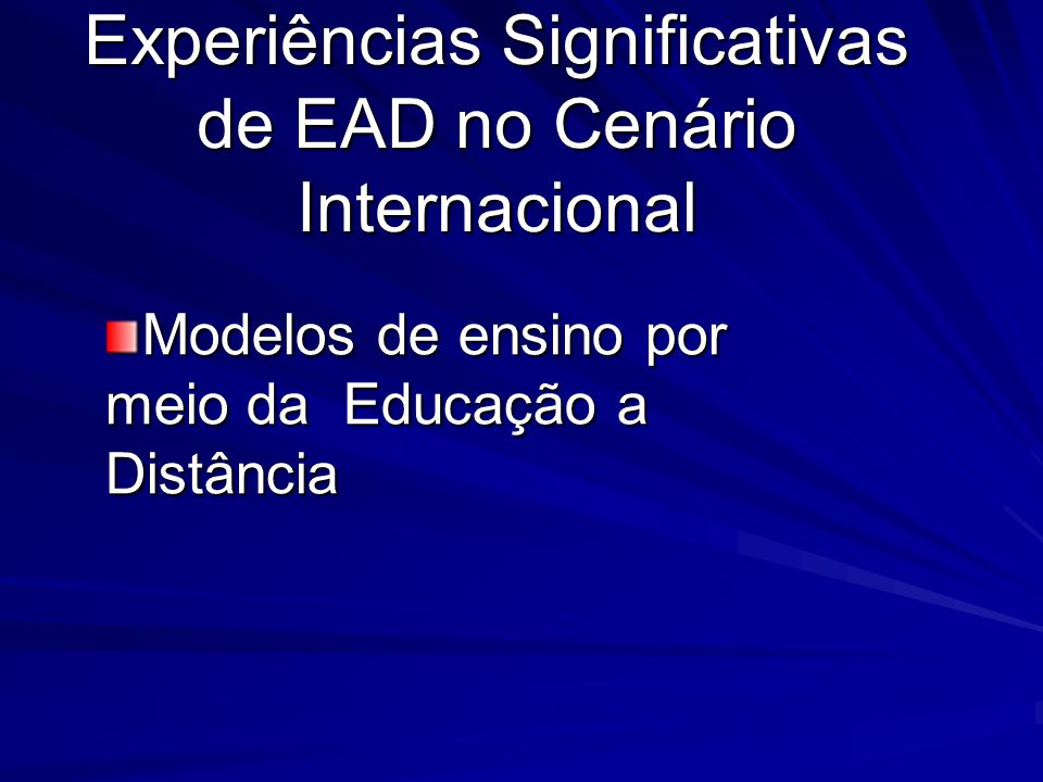 Experiências Significativas de EAD no Cenário Internacional