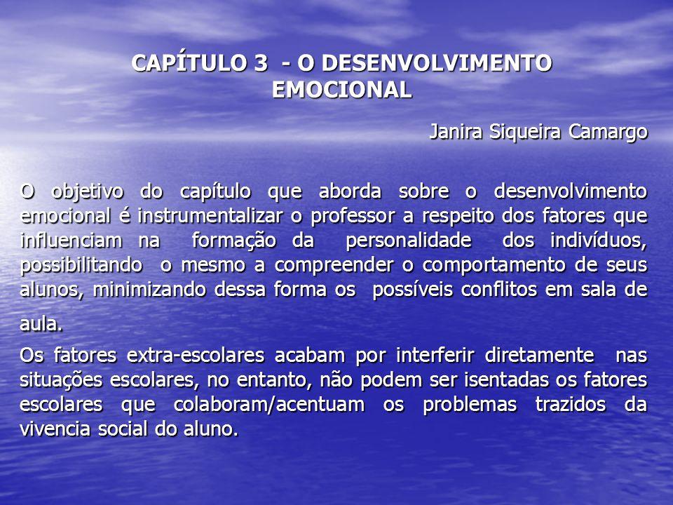CAPÍTULO 3 - O DESENVOLVIMENTO EMOCIONAL