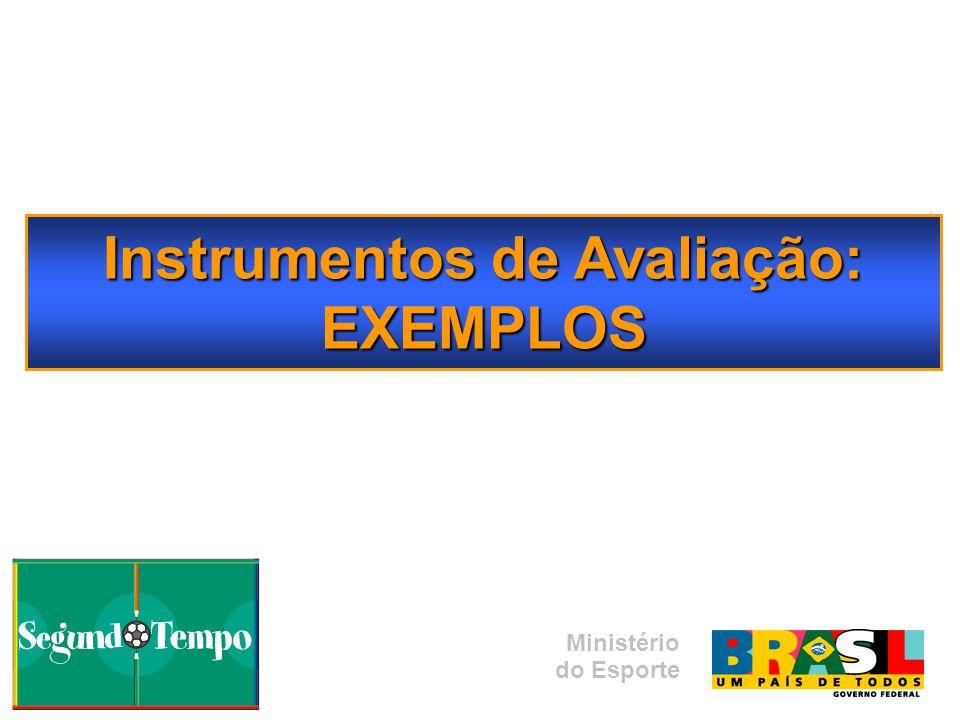 Instrumentos de Avaliação: EXEMPLOS