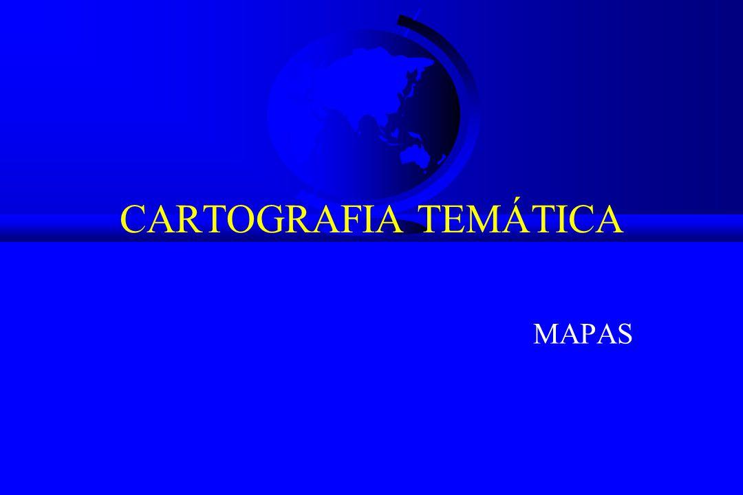 CARTOGRAFIA TEMÁTICA MAPAS