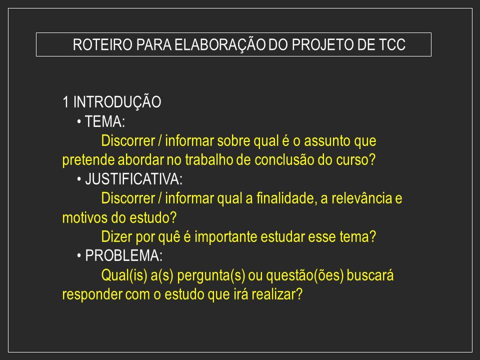 ROTEIRO PARA ELABORAÇÃO DO PROJETO DE TCC