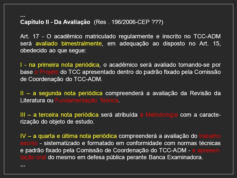 ... Capítulo II - Da Avaliação (Res . 196/2006-CEP )