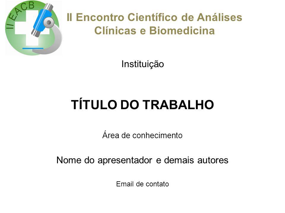 II Encontro Científico de Análises Clínicas e Biomedicina