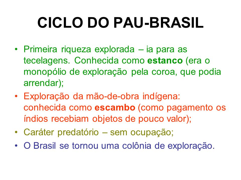 CICLO DO PAU-BRASIL