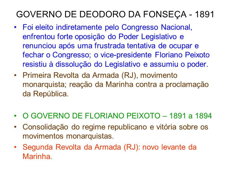 GOVERNO DE DEODORO DA FONSEÇA - 1891