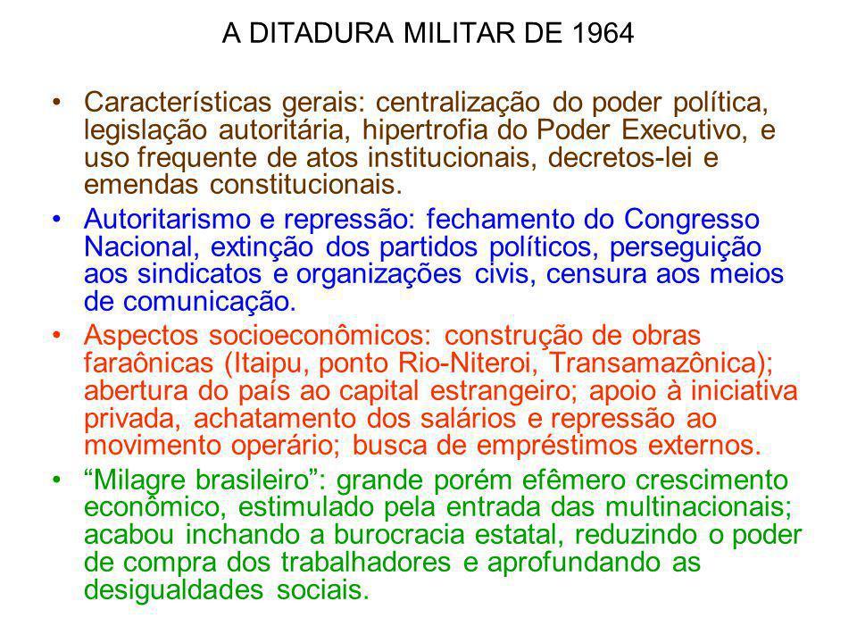 A DITADURA MILITAR DE 1964