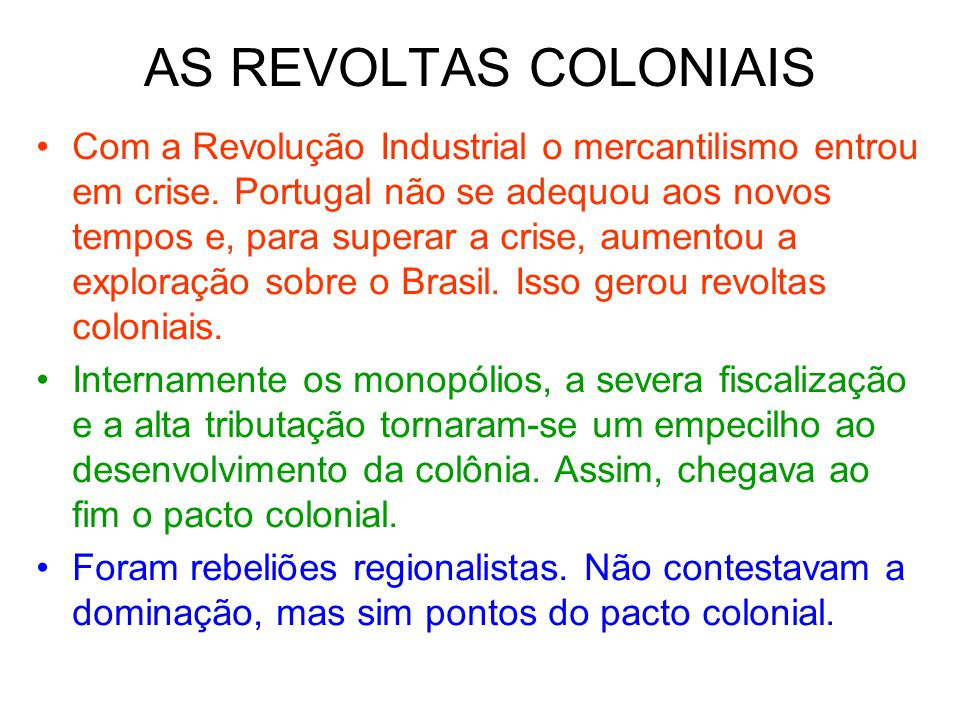 AS REVOLTAS COLONIAIS