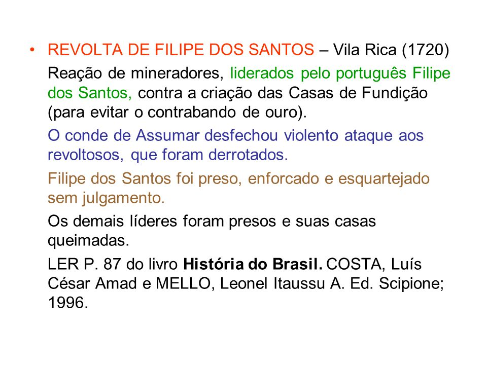 REVOLTA DE FILIPE DOS SANTOS – Vila Rica (1720)
