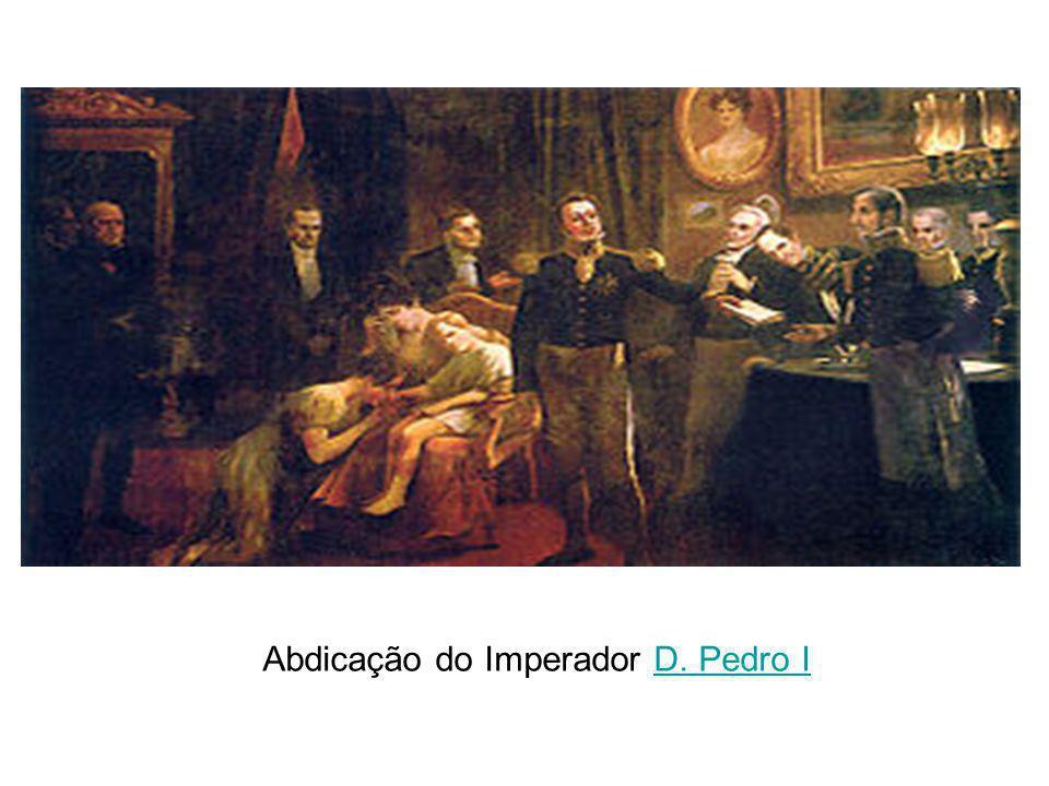 Abdicação do Imperador D. Pedro I