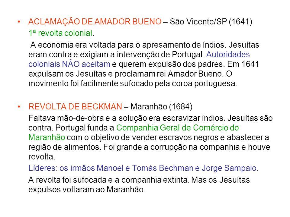 ACLAMAÇÃO DE AMADOR BUENO – São Vicente/SP (1641)