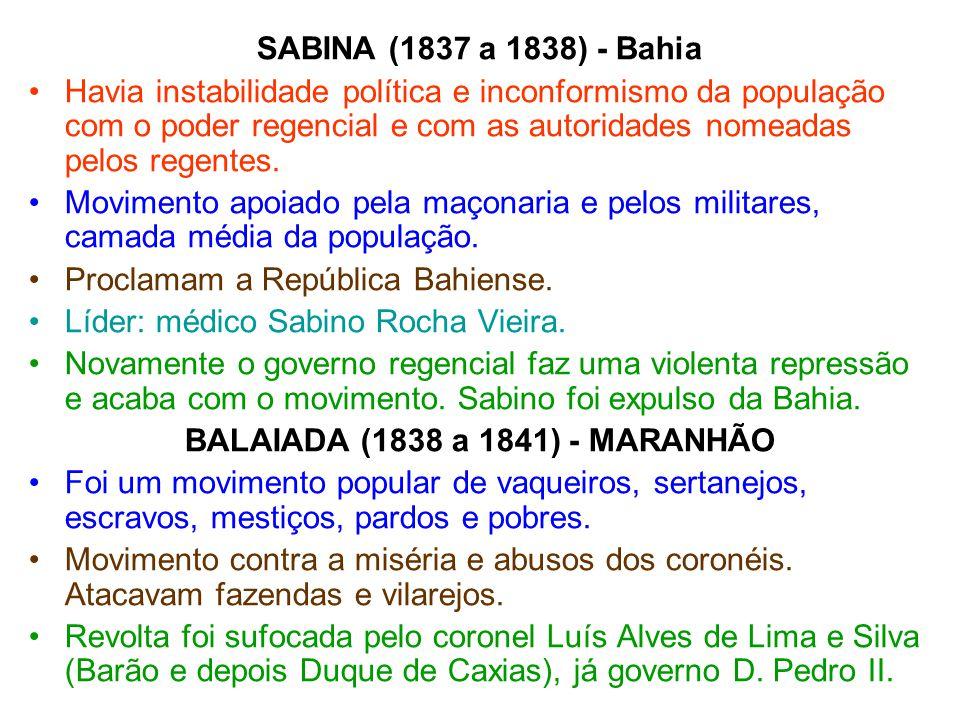 BALAIADA (1838 a 1841) - MARANHÃO