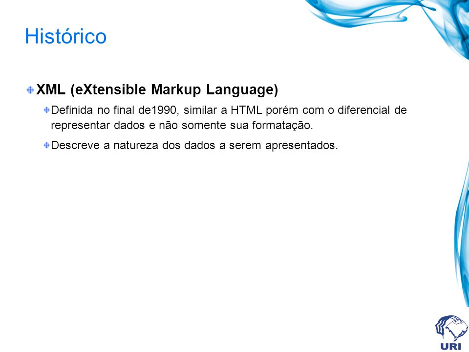 Histórico XML (eXtensible Markup Language)