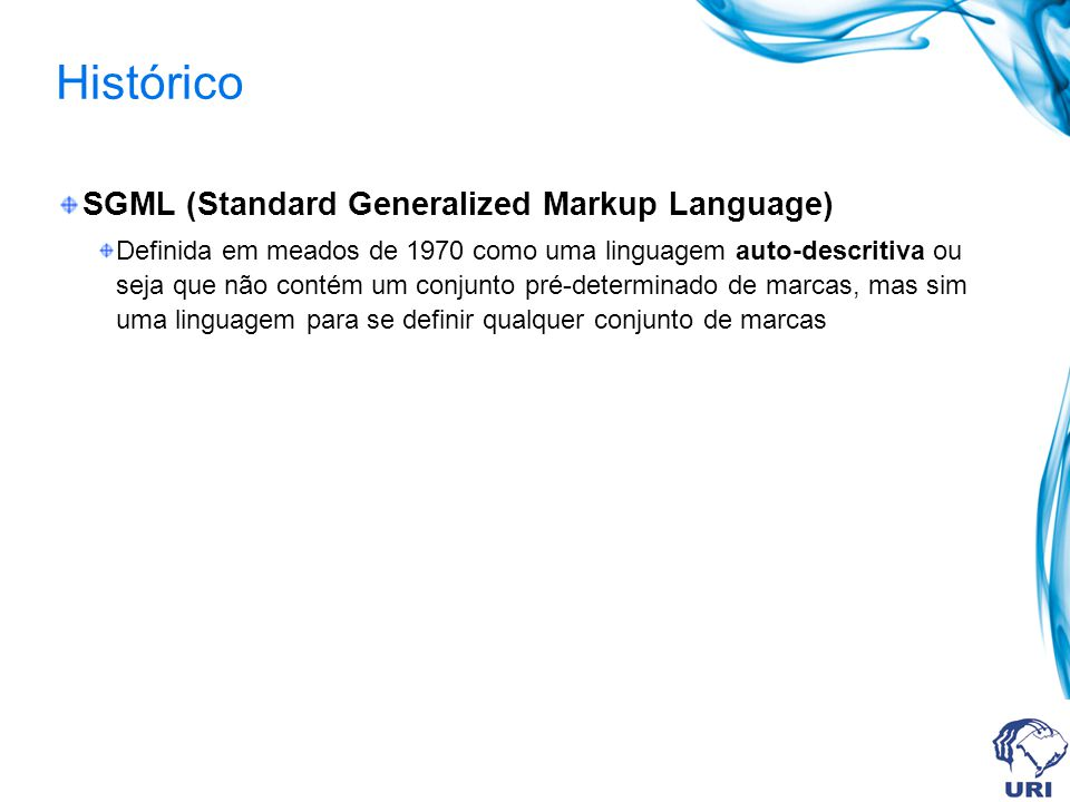 Histórico SGML (Standard Generalized Markup Language)