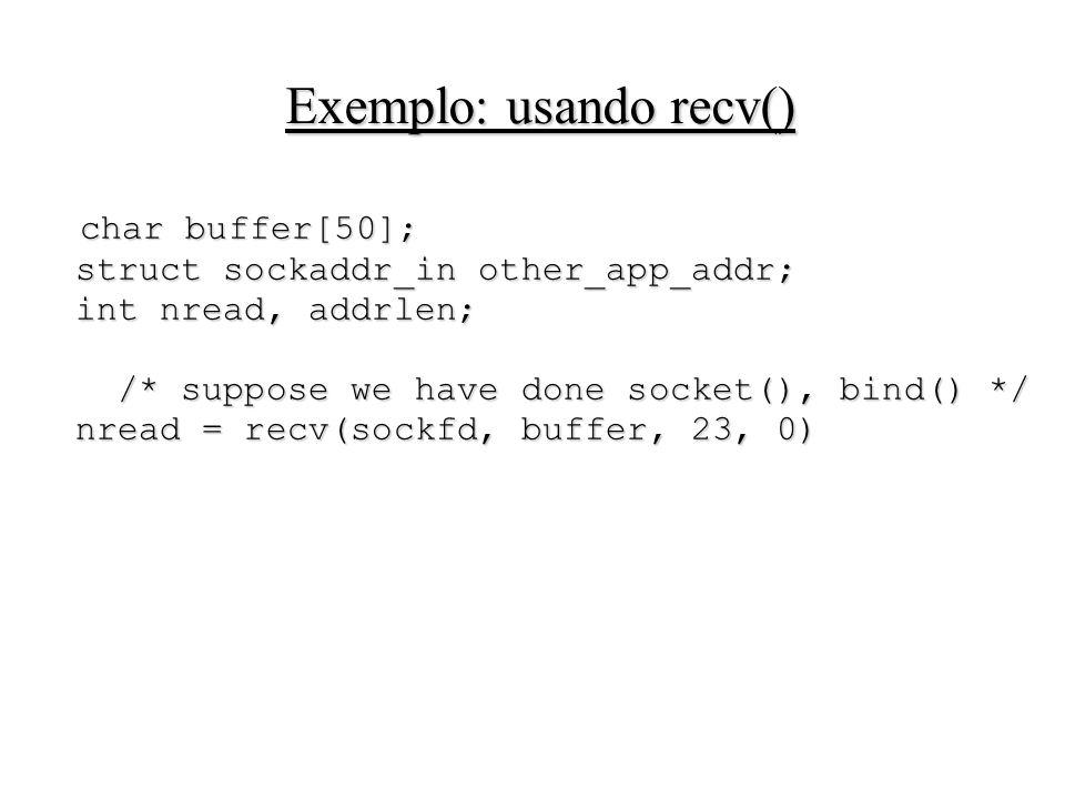 Exemplo: usando recv()