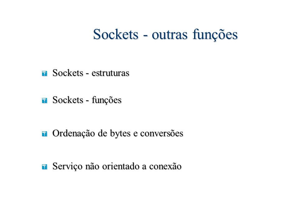 Sockets - outras funções