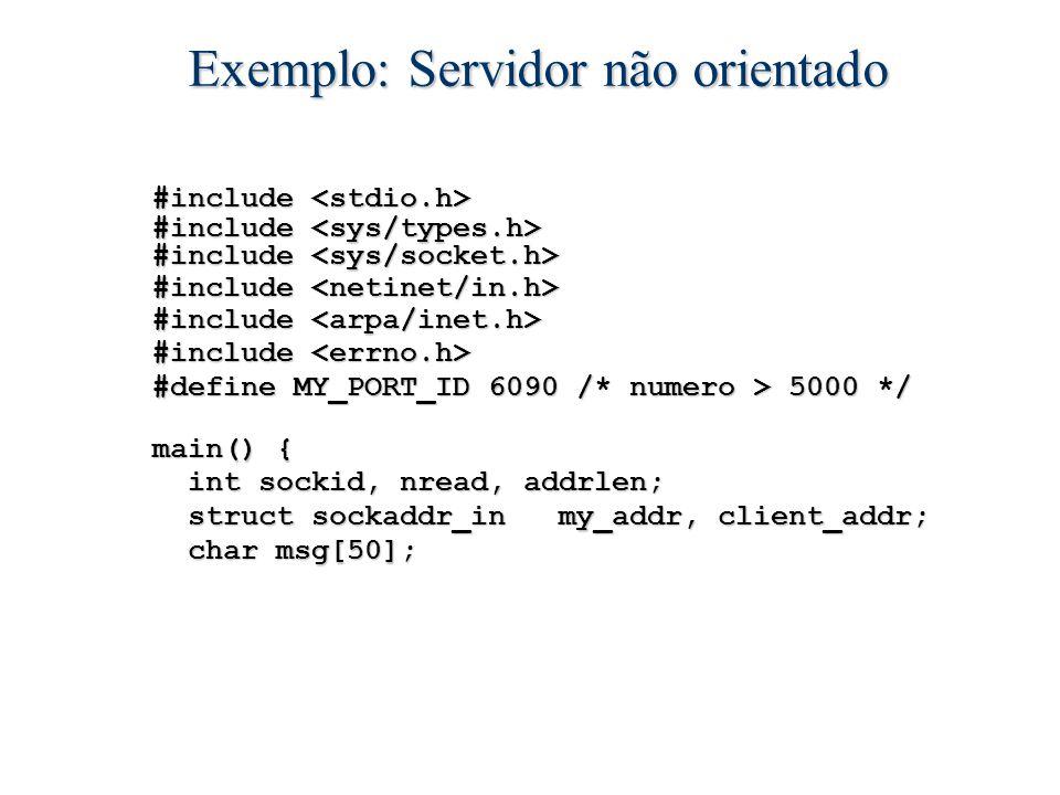 Exemplo: Servidor não orientado