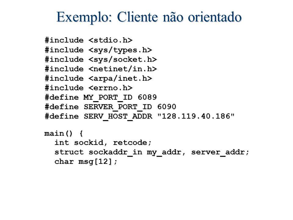 Exemplo: Cliente não orientado