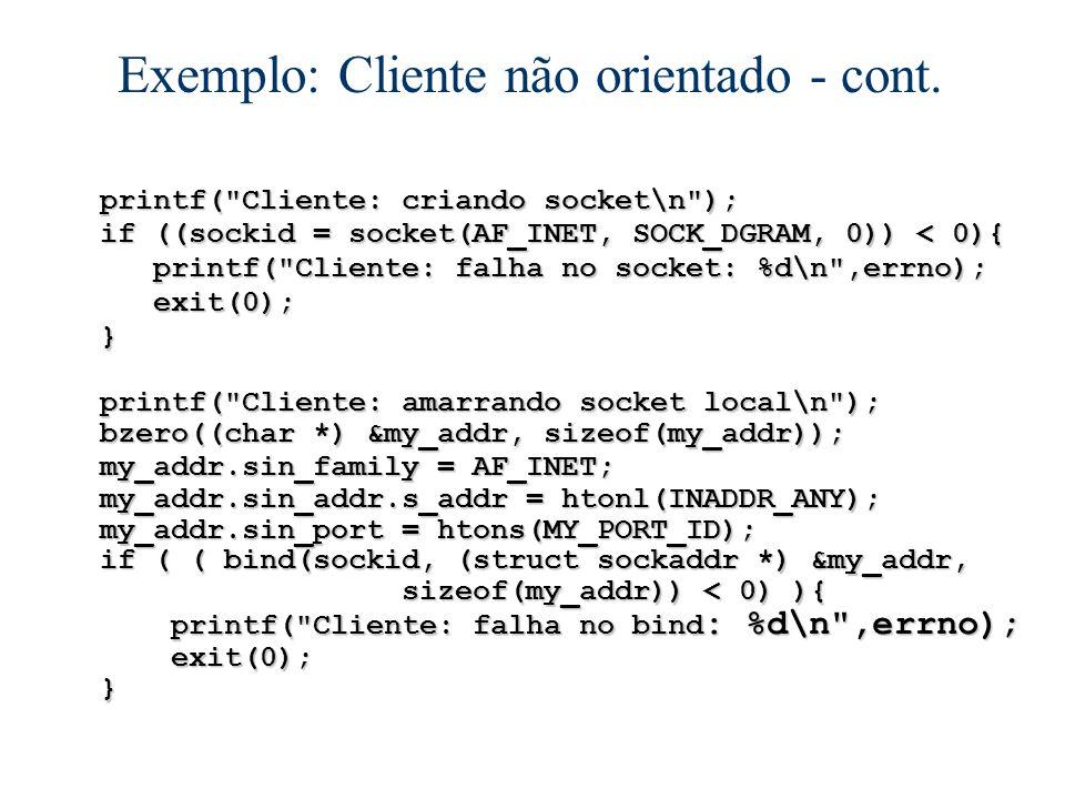 Exemplo: Cliente não orientado - cont.