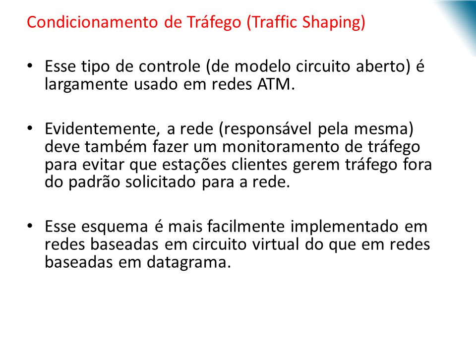 Condicionamento de Tráfego (Traffic Shaping)