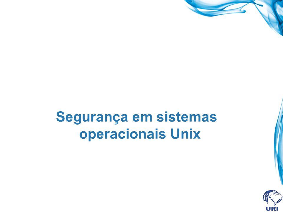 Segurança em sistemas operacionais Unix