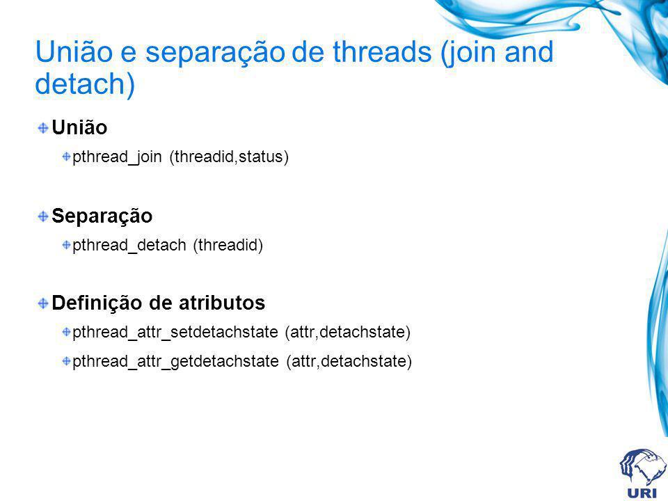 União e separação de threads (join and detach)