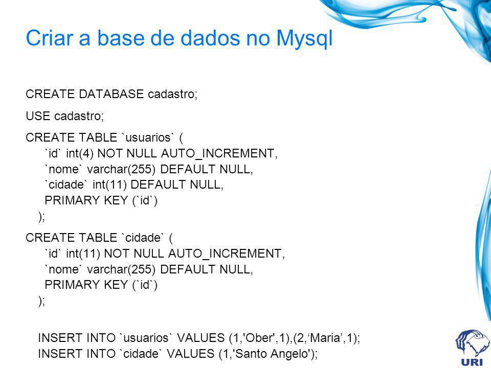 Criar a base de dados no Mysql