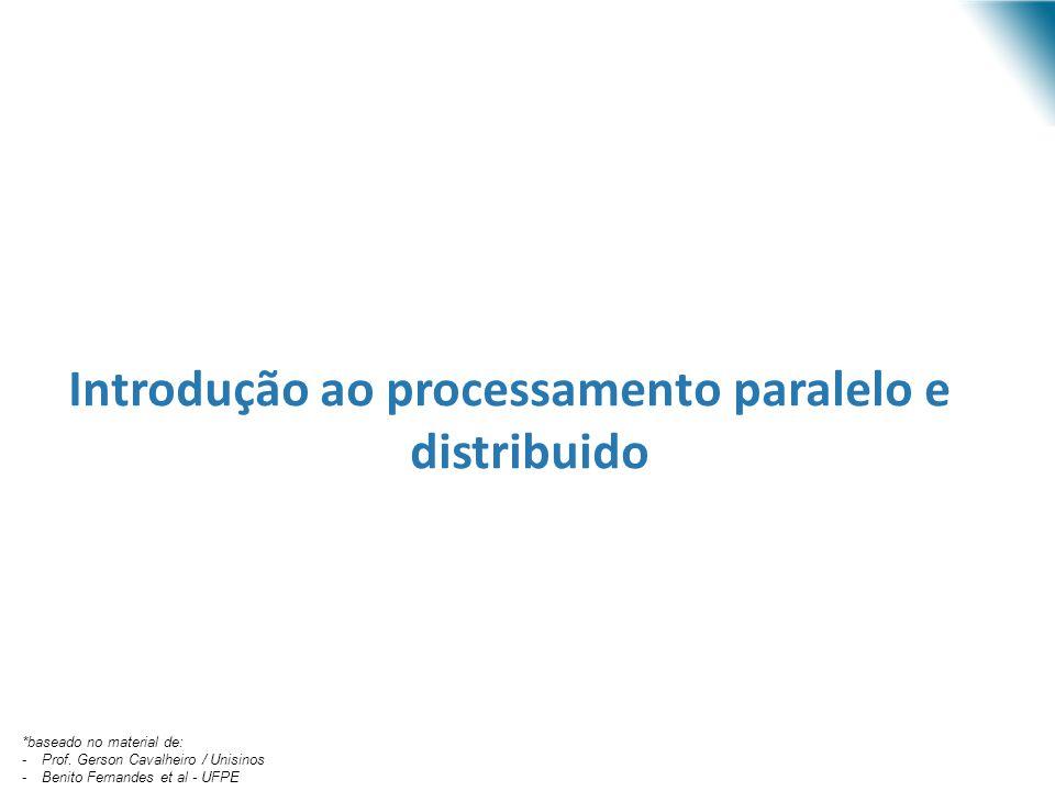Introdução ao processamento paralelo e distribuido