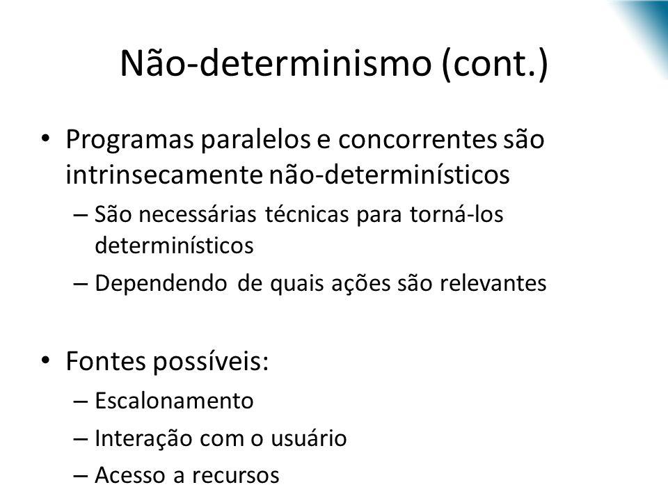 Não-determinismo (cont.)