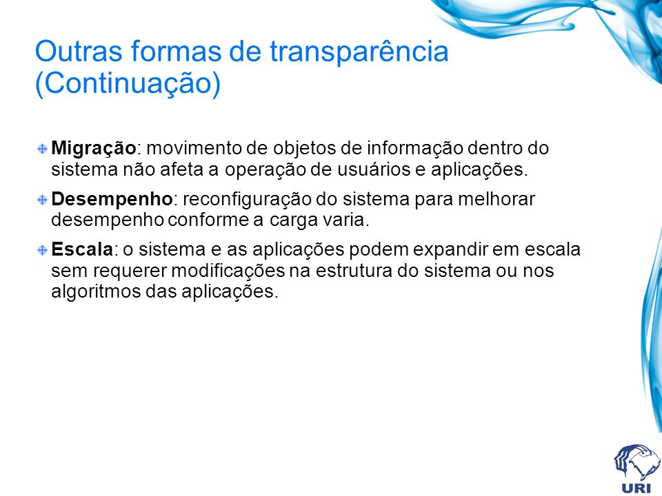 Outras formas de transparência (Continuação)